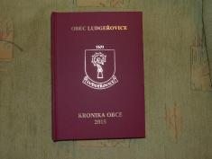 Kronika obce Ludgeřovice zarok 2015je vytištěná